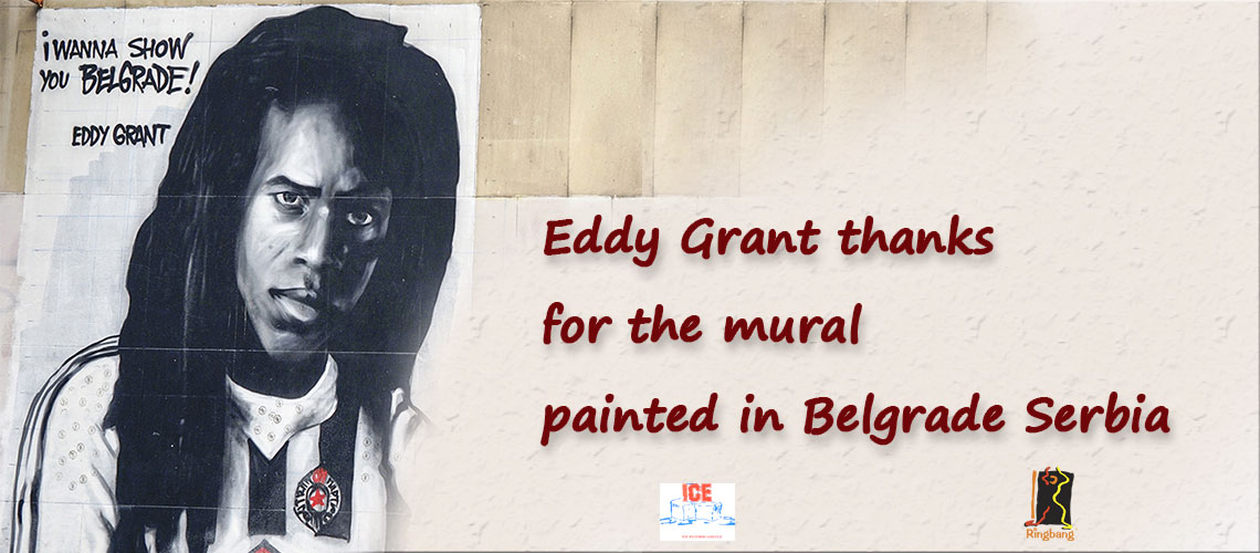 Eddy Grant thanks for the mural painted in Belgrade Serbia